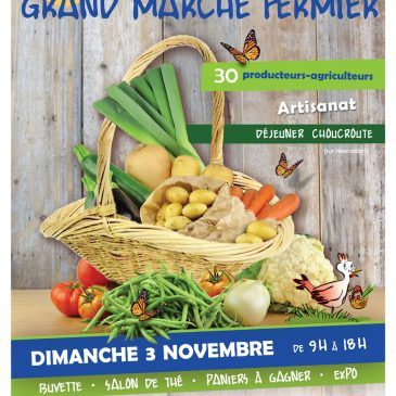 6e édition du grand marché fermier le 3 novembre